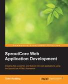 Tyler Keating: SproutCore Web Application Development