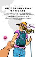 Jana Ludwig: Auf den Rucksack fertig los!