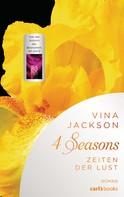 Vina Jackson: 4 Seasons - Zeiten der Lust ★★★