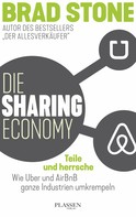 Brad Stone: Die Sharing-Economy: Teile und herrsche ★★