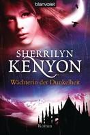 Sherrilyn Kenyon: Wächterin der Dunkelheit ★★★★