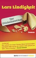 Lars Lindigkeit: Der Glücksdiabetiker ★★★★★