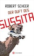 Robert Scheer: Der Duft des Sussita ★★