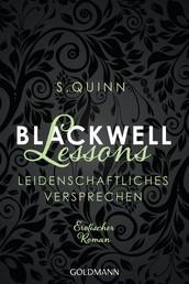 Blackwell Lessons - Leidenschaftliches Versprechen - - Devoted 4 - Erotischer Roman