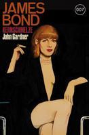 John Gardner: James Bond 16: Kernschmelze ★★★