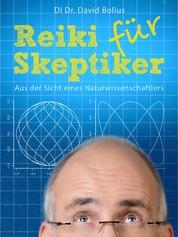 REIKI für Skeptiker - Aus der Sicht eines Naturwissenschaftlers
