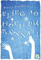 Barry Jonsberg: Flieg, so hoch du kannst ★★★★★