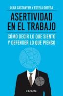 Olga Castanyer: Asertividad en el trabajo