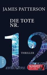 Die Tote Nr. 12 - Thriller