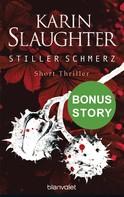 Karin Slaughter: Stiller Schmerz ★★★★★