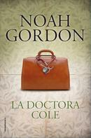Noah Gordon: La doctora Cole ★★★★★