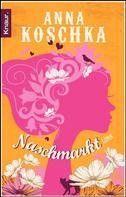 Anna Koschka: Naschmarkt ★★★★