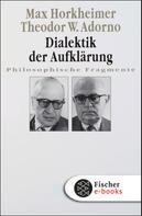 Max Horkheimer: Dialektik der Aufklärung ★★★★