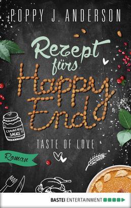 Taste of Love - Rezept fürs Happy End