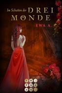 Ewa A.: Im Schatten der drei Monde (Die Monde-Saga 2) ★★★★★