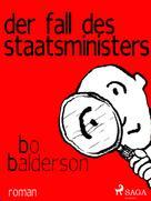 Bo Balderson: Der Fall des Staatsministers