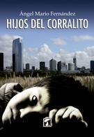Ángel Mario Fernández: Hijos del corralito