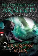 John Flanagan: Die Chroniken von Araluen - Der große Heiler ★★★★★