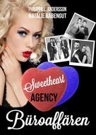 Philippa L. Andersson: Sweetheart Agency - Büroaffären ★★★★