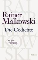 Rainer Malkowski: Die Gedichte