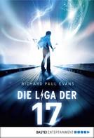 Richard Paul Evans: Die Liga der Siebzehn - Unter Strom ★★★★★