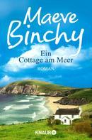 Maeve Binchy: Ein Cottage am Meer ★★★★