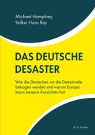 Michael Humphrey: Das deutsche Desaster ★★★★★
