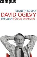 Kenneth Roman: David Ogilvy ★★★★★