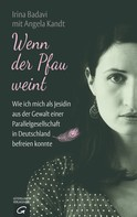Irina Badavi: Wenn der Pfau weint ★★★★