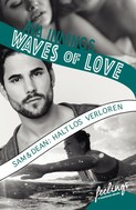 Ava Innings: Waves of Love - Sam & Dean: Haltlos verloren ★★★★
