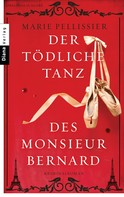 Marie Pellissier: Der tödliche Tanz des Monsieur Bernard ★★★★