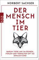 Prof. Dr. Norbert Sachser: Der Mensch im Tier ★★★★