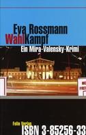 Eva Rossmann: Wahlkampf ★★★★