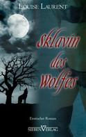 Louise Laurent: Sklavin des Wolfes ★★★★