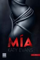 Katy Evans: Mía (Saga Real 2) ★★★★★