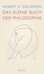 Das kleine Buch der Philosophie