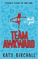 Katy Birchall: The It Girl: Team Awkward ★★★★★