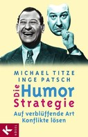 Michael Titze: Die Humorstrategie ★★★