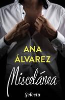 Ana Álvarez: Miscelánea