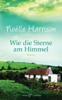 Noëlle Harrison: Wie die Sterne am Himmel ★★★★
