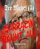 Roger Reyab: Der Michel (3)