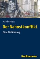 Martin Pabst: Der Nahostkonflikt