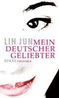 Lin Jun: Mein deutscher Geliebter ★★★