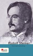 Christoph Lindenberg: Rudolf Steiner
