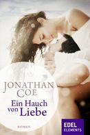 Jonathan Coe: Ein Hauch von Liebe ★★