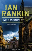 Ian Rankin: Mädchengrab - Inspector Rebus 18 ★★★★