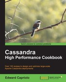 Edward Capriolo: Cassandra High Performance Cookbook