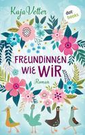 Kaja Vetter: Das Lied der Freundschaft ★★★★