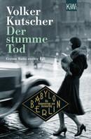 Volker Kutscher: Der stumme Tod ★★★★★