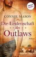 Connie Mason: Die Leidenschaft des Outlaws ★★★★